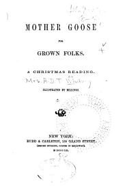 Mother Goose for Grown Folks: A Christmas Reading