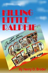 Killing Little Ralphie: A Coney Island Story