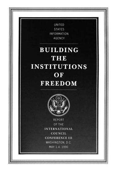 Building the Institutions of Freedom PDF