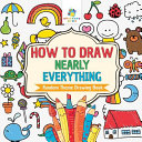How to Draw Nearly Everything   Random Theme Drawing Book PDF