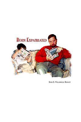Born Expatriated