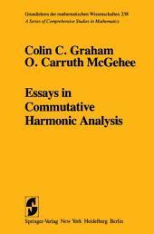Essays in Commutative Harmonic Analysis