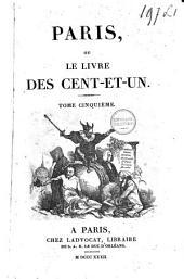 Paris, ou le livre des Cent-et-un: Volume5