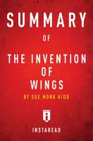 Summary of The Invention of Wings by Sue Monk Kidd PDF