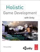 Holistic Game Development with Unity PDF