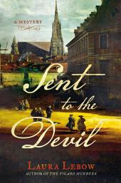 Sent to the Devil: A Mystery