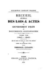Recueil général des lois et actes du gouvernement d'Haïti: depuis la proclamation de son indépendance jusqu'à nos jours, Volume8