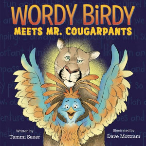 Wordy Birdy Meets Mr  Cougarpants