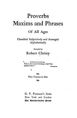Proverbs  Maxims and Phrases of All Ages PDF