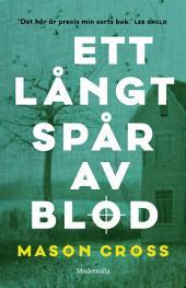 Ett långt spår av blod (Första boken om Carter Blake)