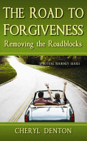 The Road To Forgiveness Book PDF