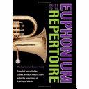 Guide to the Euphonium Repertoire