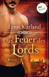 Das Feuer des Lords: Roman