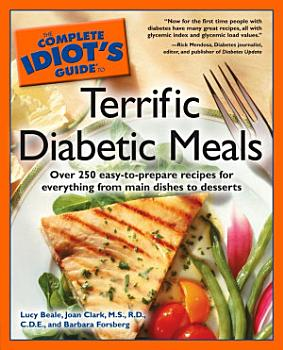 The Complete Idiot s Guide to Terrific Diabetic Meals PDF