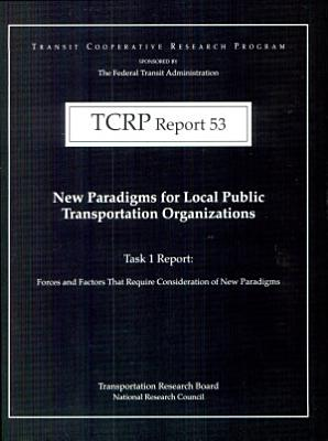 New Paradigms for Local Public Transportation Organizations