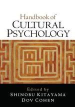 Handbook of Cultural Psychology, First Edition
