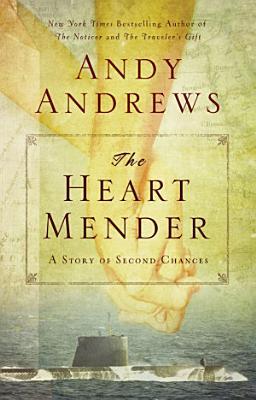 The Heart Mender