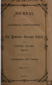 Journal of the Proceedings of the Bishops, Clergy and Laity of the Protestant Episcopal Church in the United States of America: Volume 1856