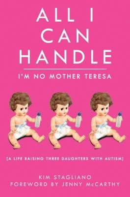 Download All I Can Handle  I m No Mother Teresa Book
