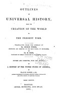 Outlines of Universal History from the Creation of the World to the Present Time PDF
