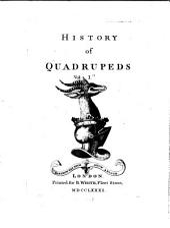 History of Quadrupeds: Volume 1