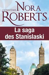 La saga des Stanislaski : l'intégrale: 6 romans