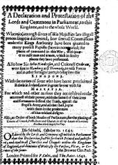 A declaration and protestation ... wherein ... is discovered, how severall commissions under the kings authority have bin granted to many profest papists ... Also how sir Iohn Hinderson and colonell Cockram were sent to Hamburg and Denmarke to raise forces there. Also an order ... for the placing of courts of guard ... in all by-lanes of severall parishes adjoyning to this city: Volume 60
