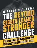 The Beyond Bigger Leaner Stronger Challenge Book PDF
