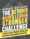 The Beyond Bigger Leaner Stronger Challenge Book