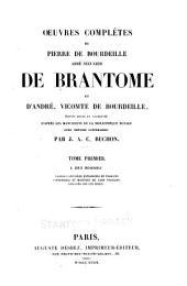 Oeuvres complètes de Pierre de Bourdeille, abbé séculier de Brantôme et d'André, vicomte de Bourdeille: Volume1