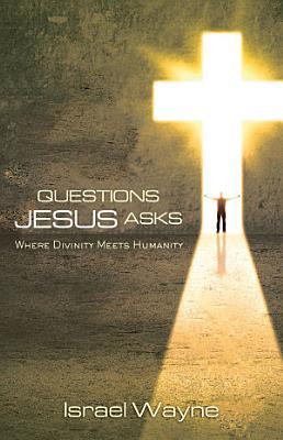 Questions Jesus Asks PDF