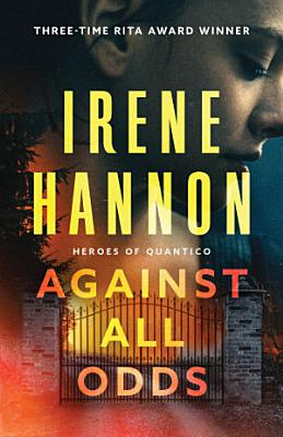 Against All Odds  Heroes of Quantico Book  1