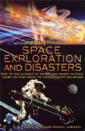 The Mammoth Book of Space Exploration and Disaster PDF