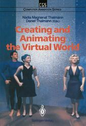Creating and Animating the Virtual World