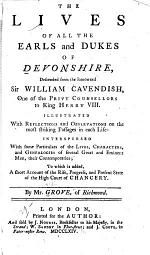 The Lives of All the Earls and Dukes of Devonshire