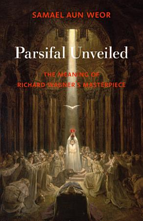 Parsifal Unveiled PDF