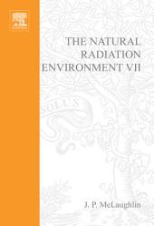 The Natural Radiation Environment VII: Seventh International Symposium on the Natural Radiation Environment (NRE-VII) Rhodes, Greece, 20-24 May 2002