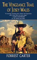 The Vengeance Trail of Josey Wales PDF