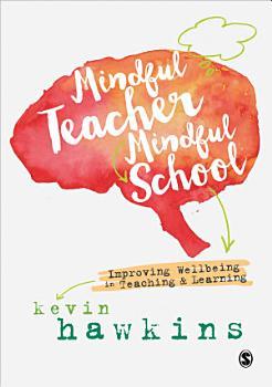 Mindful Teacher  Mindful School PDF