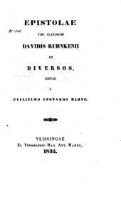 Epistolae viri clarissimi Davidis Ruhnkenii ad diversos
