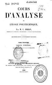 Cours d'analyse de l'École Polytechnique: équations différentielles. calcul intégral, Volume3