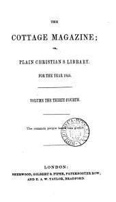 The Cottage magazine; or, Plain Christian's library: Volume 34