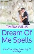 Dream Of Me Spells