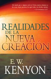 Realidades de la nueva creación: Una revelación de la redención