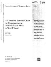 Did External Barriers Cause the Marginalization of Sub-Saharan Africa in World Trade?: Volume 1586