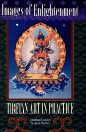 Images of Enlightenment: Tibetan Art in Practice