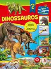 Coleção Meu Primeiro Livro Projetos Escolares 03 - Dinossauros