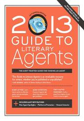 2013 Guide to Literary Agents: Edition 22