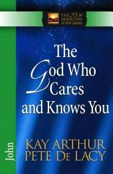 The God Who Cares and Knows You PDF