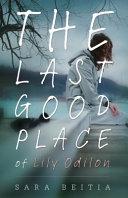 The Last Good Place of Lily Odilon PDF